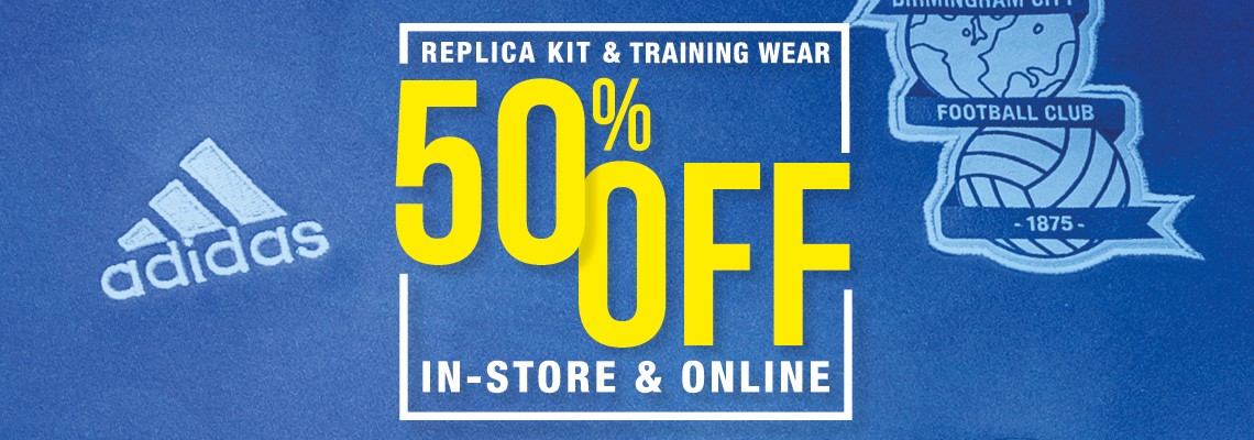 6d756d7fb78 50% off all kit and training wear!