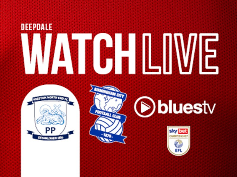 Watch Preston North End v Blues on BluesTV